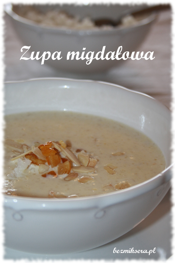 Staropolska zupa migdałowa