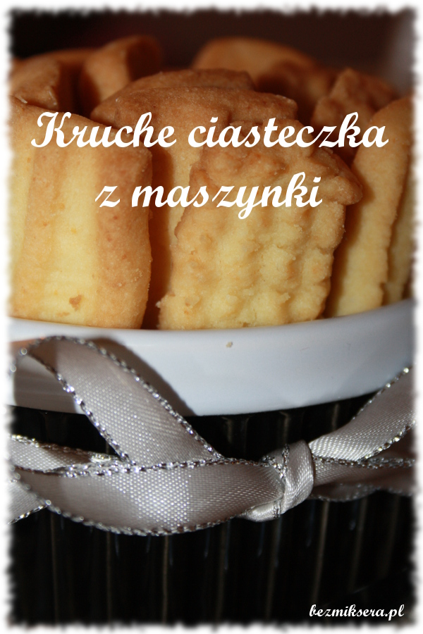 kruche ciasteczka z maszynki